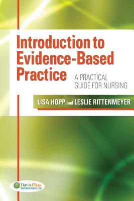 Introduction to Evidence Based Practice By Hopp, Lisa